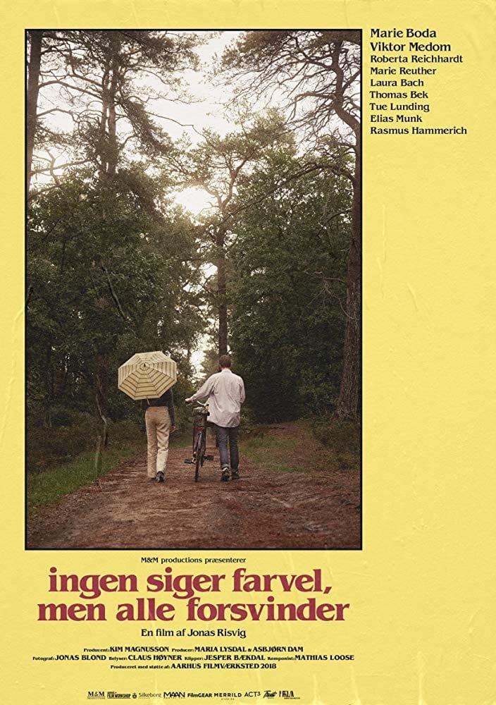 watch Ingen Siger Farvel, Men Alle Forsvinder 2019 online free