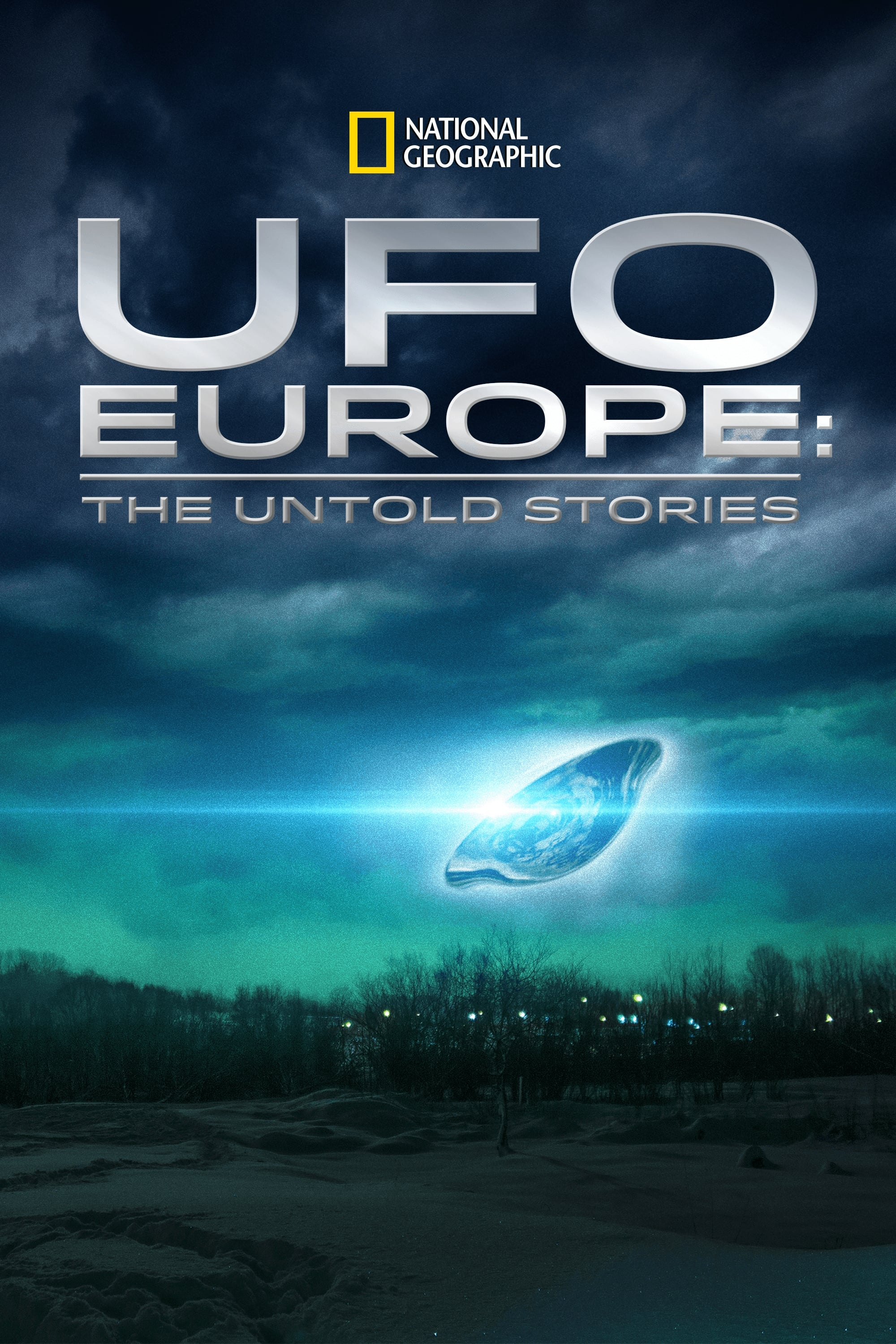 UFO Europe: The Untold Stories TV Shows About Europe