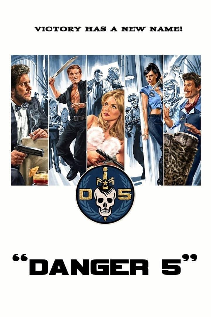 Danger 5 (2012)