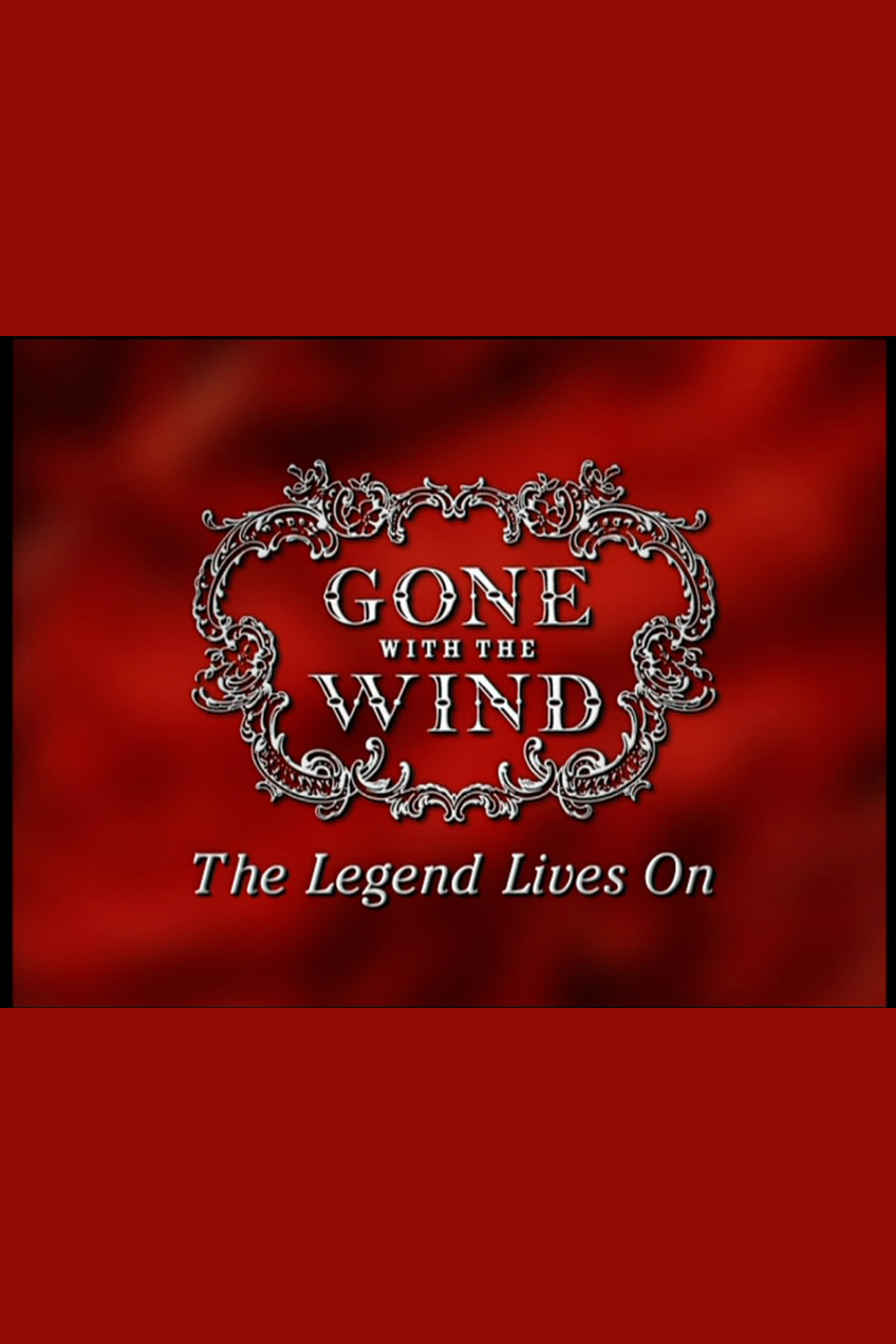Gone With The Wind: The Legend Lives On