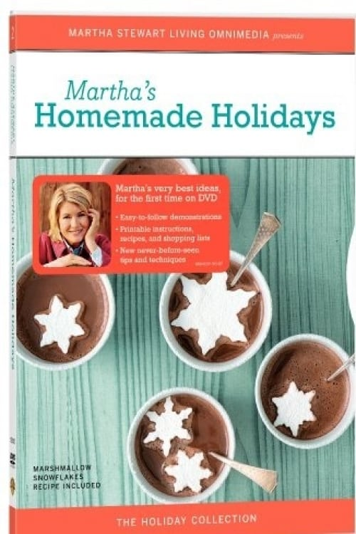 Martha Stewart Holidays: Homemade Holidays (2005)