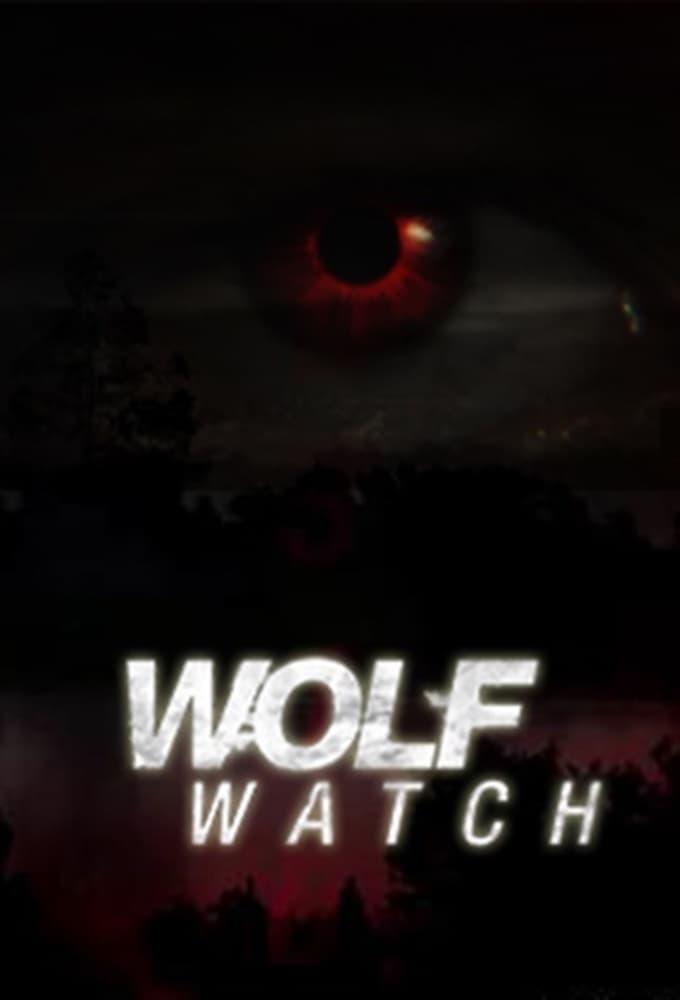 Wolf Watch (2014)