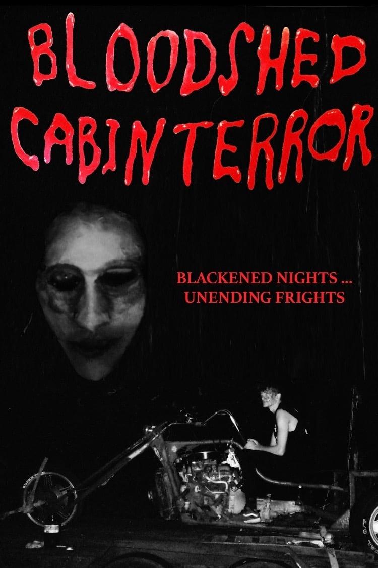 BLOODSHED CABIN TERROR
