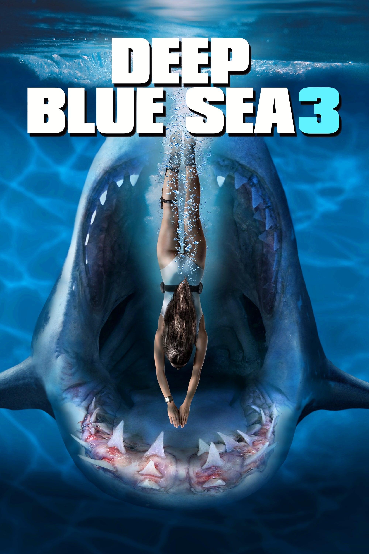 deep blue sea 3 - 2020