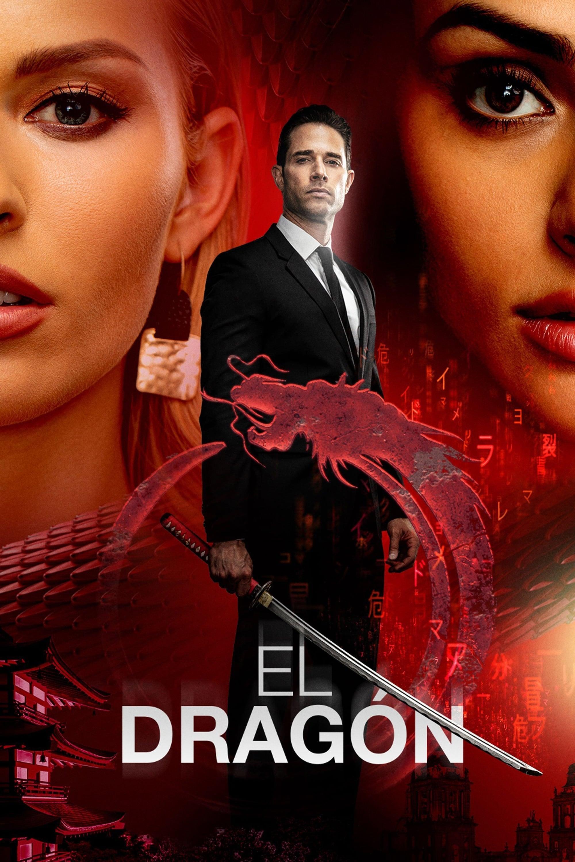 El Dragón: Return of a Warrior (2019)