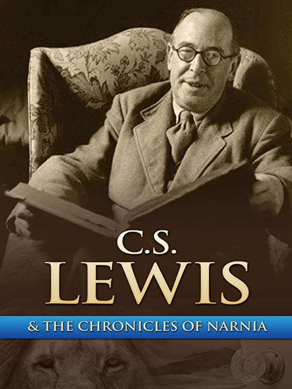 C.S. Lewis & The Chronicles of Narnia (2005)