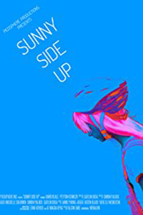 watch Sunny Side Up 2017 online free