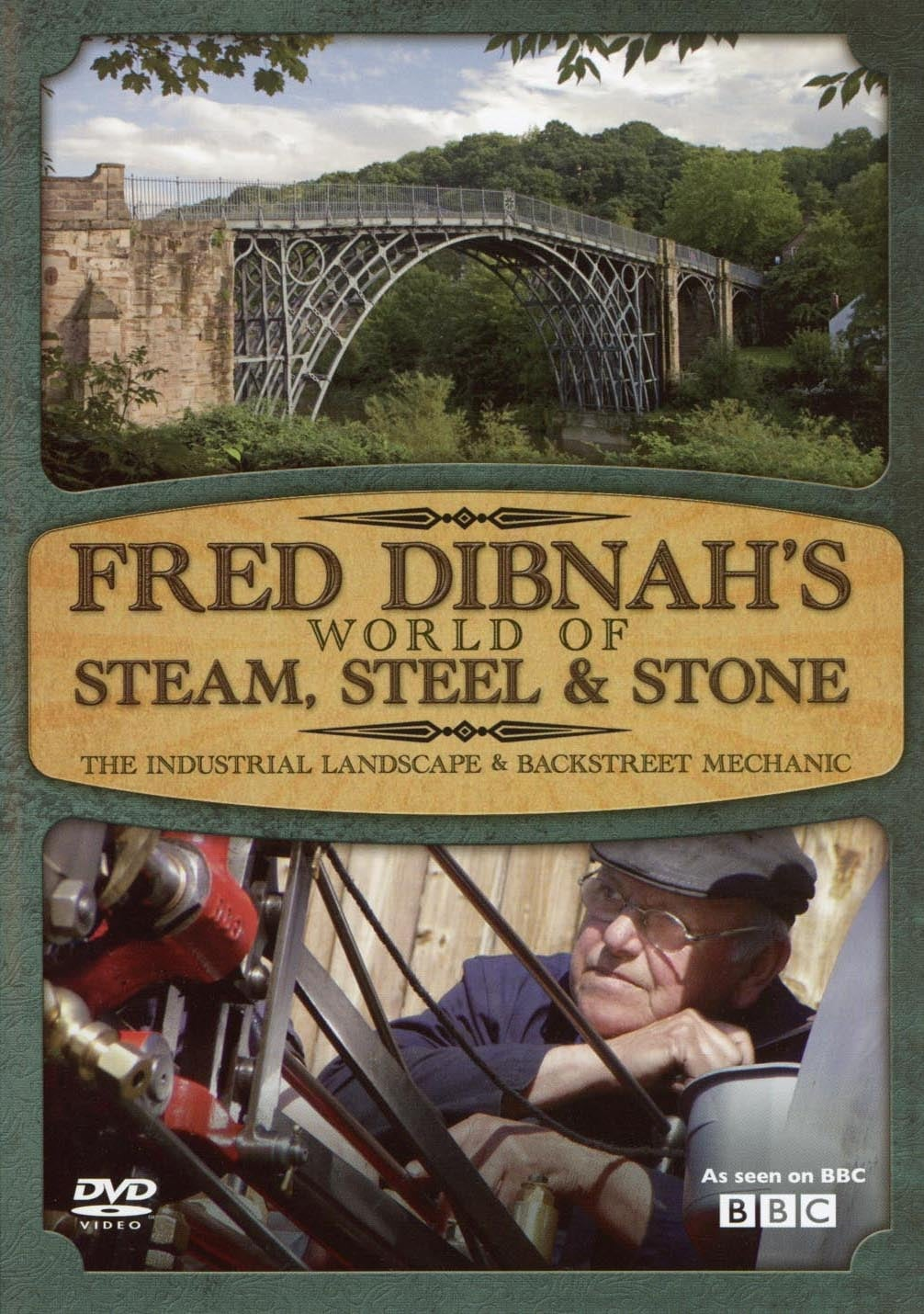 Fred Dibnah's World of Steam, Steel and Stone (2006)