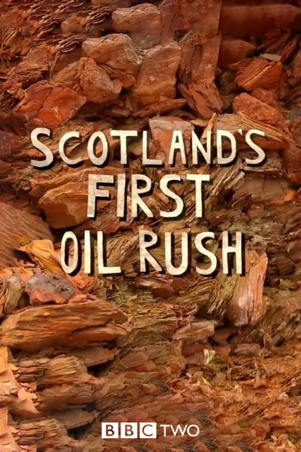 Scotland's First Oil Rush