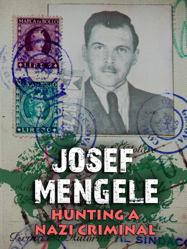 Josef Mengele - The Hunt for a Nazi War Criminal (1970)