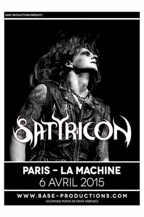 Satyricon - La Machine Du Moulin Rouge  (Paris, France 2015) (2015)