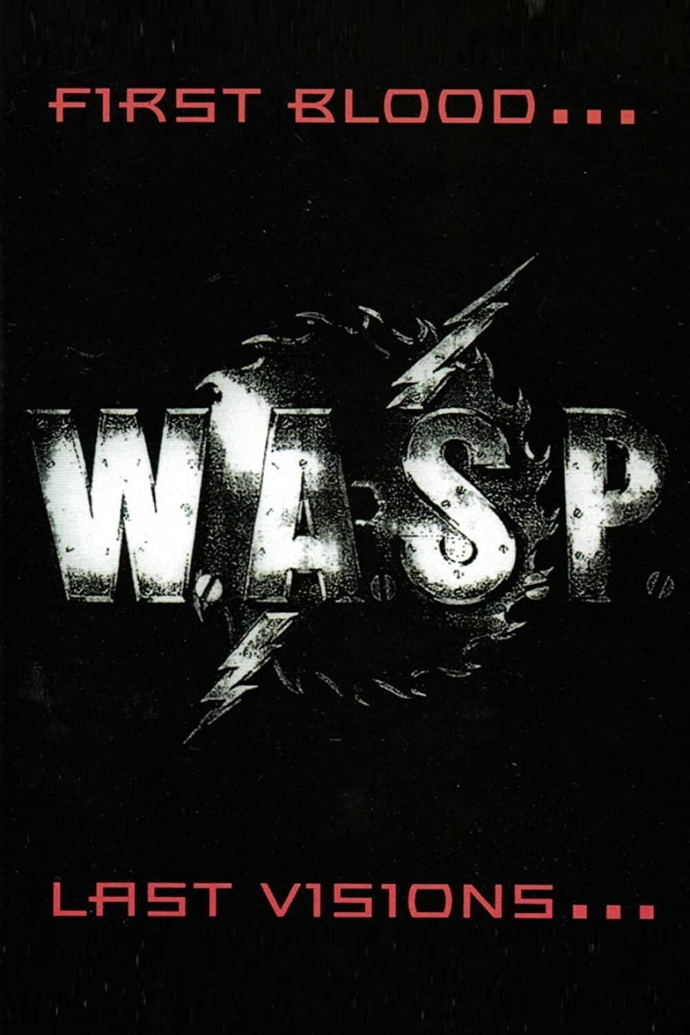 W.A.S.P.: First Blood... Last Visions... (1993)