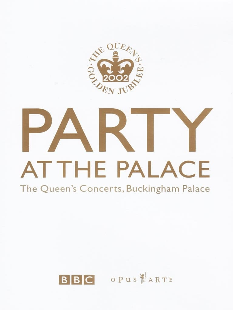 Party at the Palace: The Queen's Concerts, Buckingham Palace (2002)