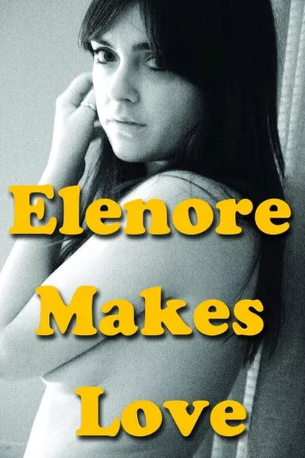 Elenore Makes Love on FREECABLE TV