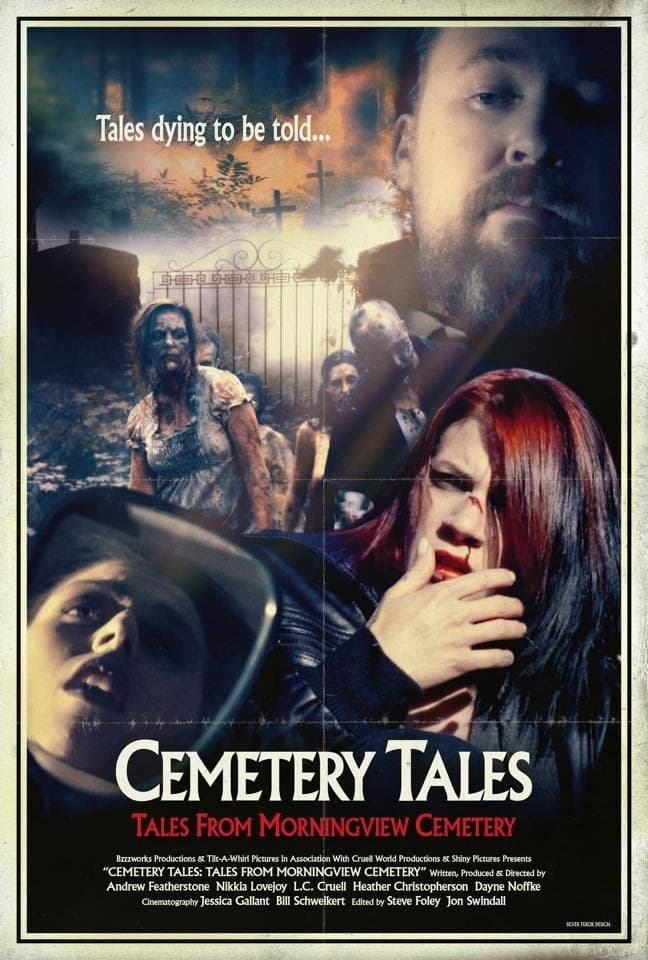 Cemetery Tales: Tales from Morningview Cemetery (2018)