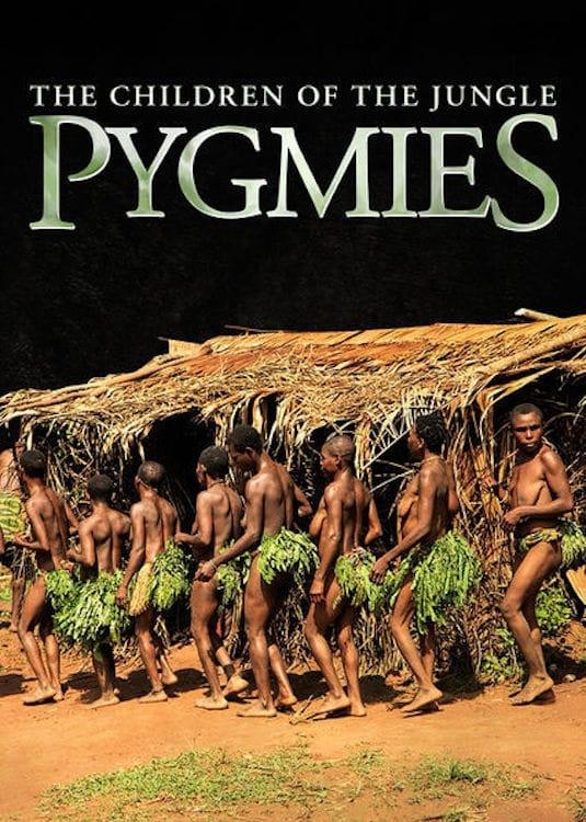 Ver Pygmies: The Children of the Jungle Online HD Español (2011)