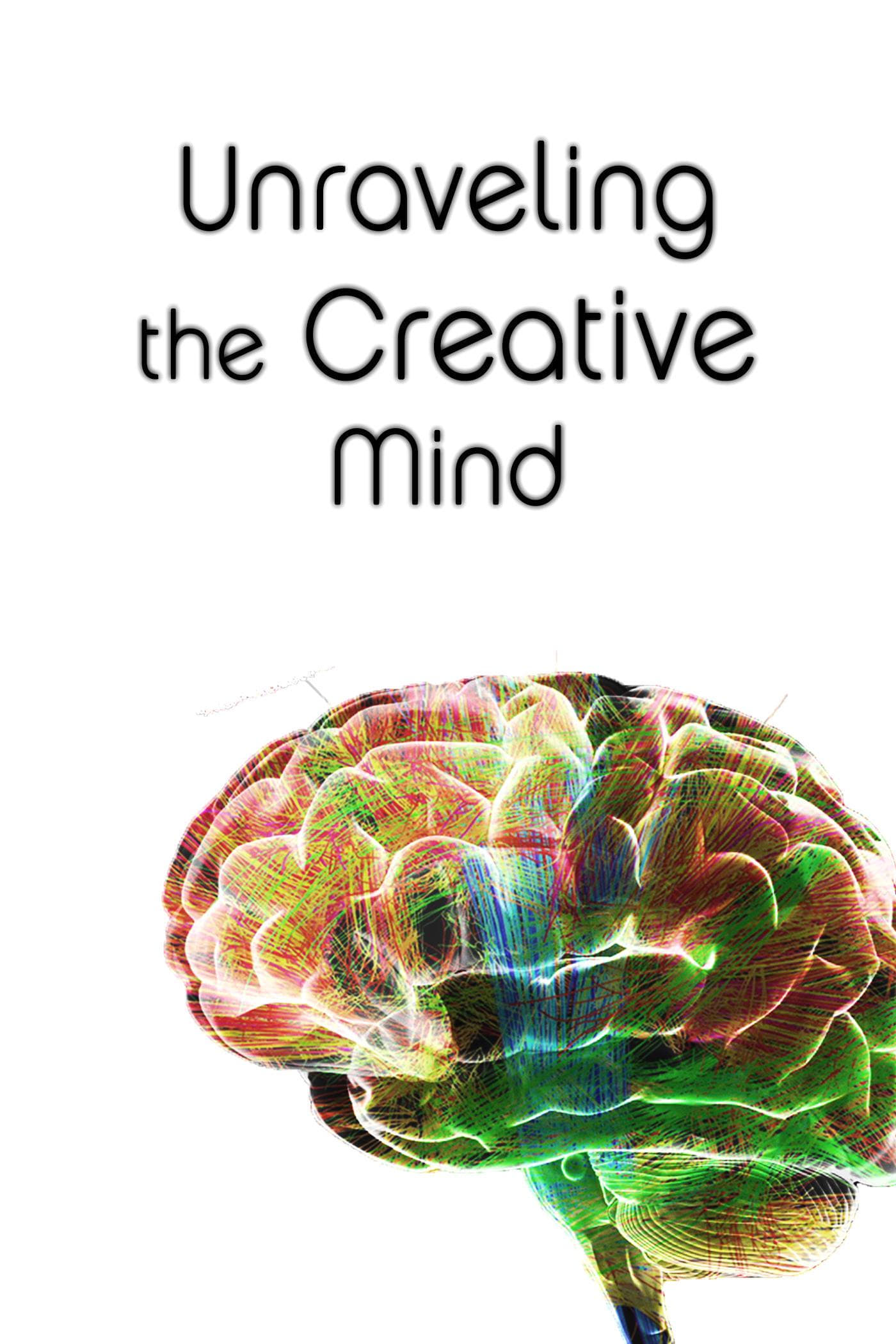 Ver Unraveling The Creative Mind Online HD Español ()