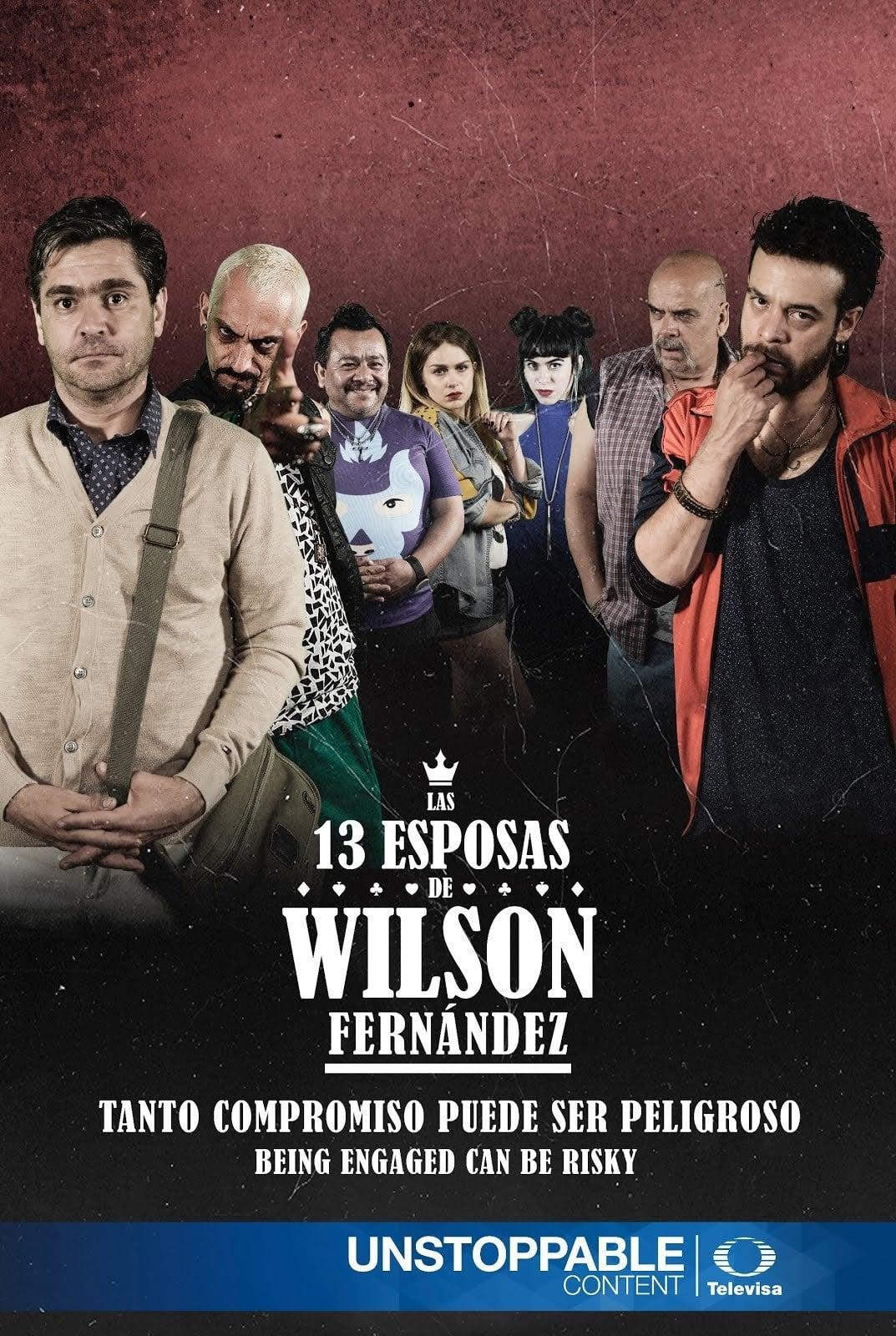 Las 13 Esposas de Wilson Fernández (2017)