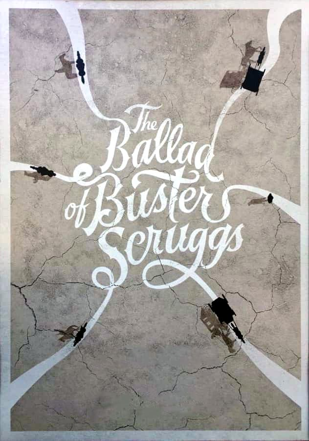 Poster and image movie Film The Ballad of Buster Scruggs - The Ballad of Buster Scruggs 2018