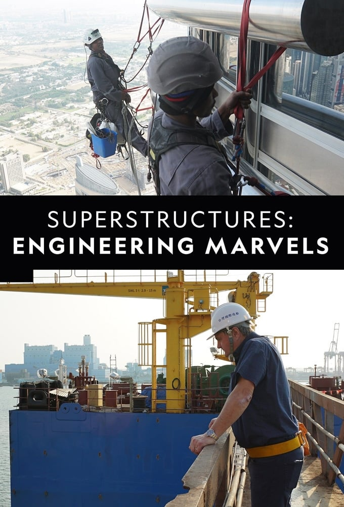 Superstructures: Engineering Marvels TV Shows About Miniseries