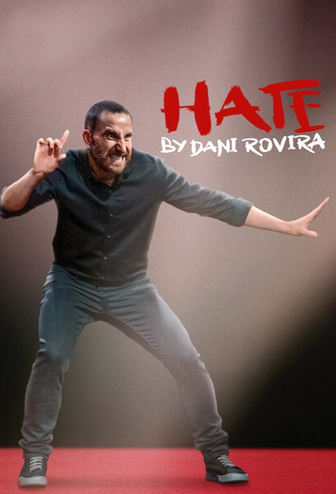 Hate by Dani Rovira (2021)