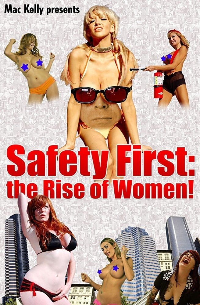 Safety First: The Rise of Women! (2008)
