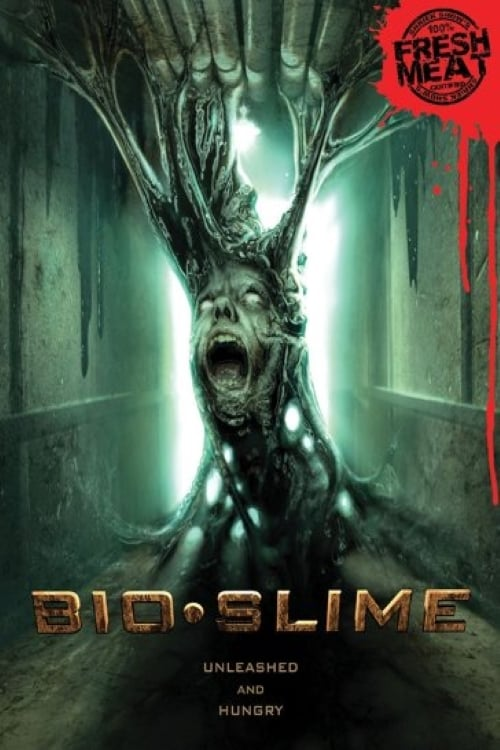 Bio Slime (2010)