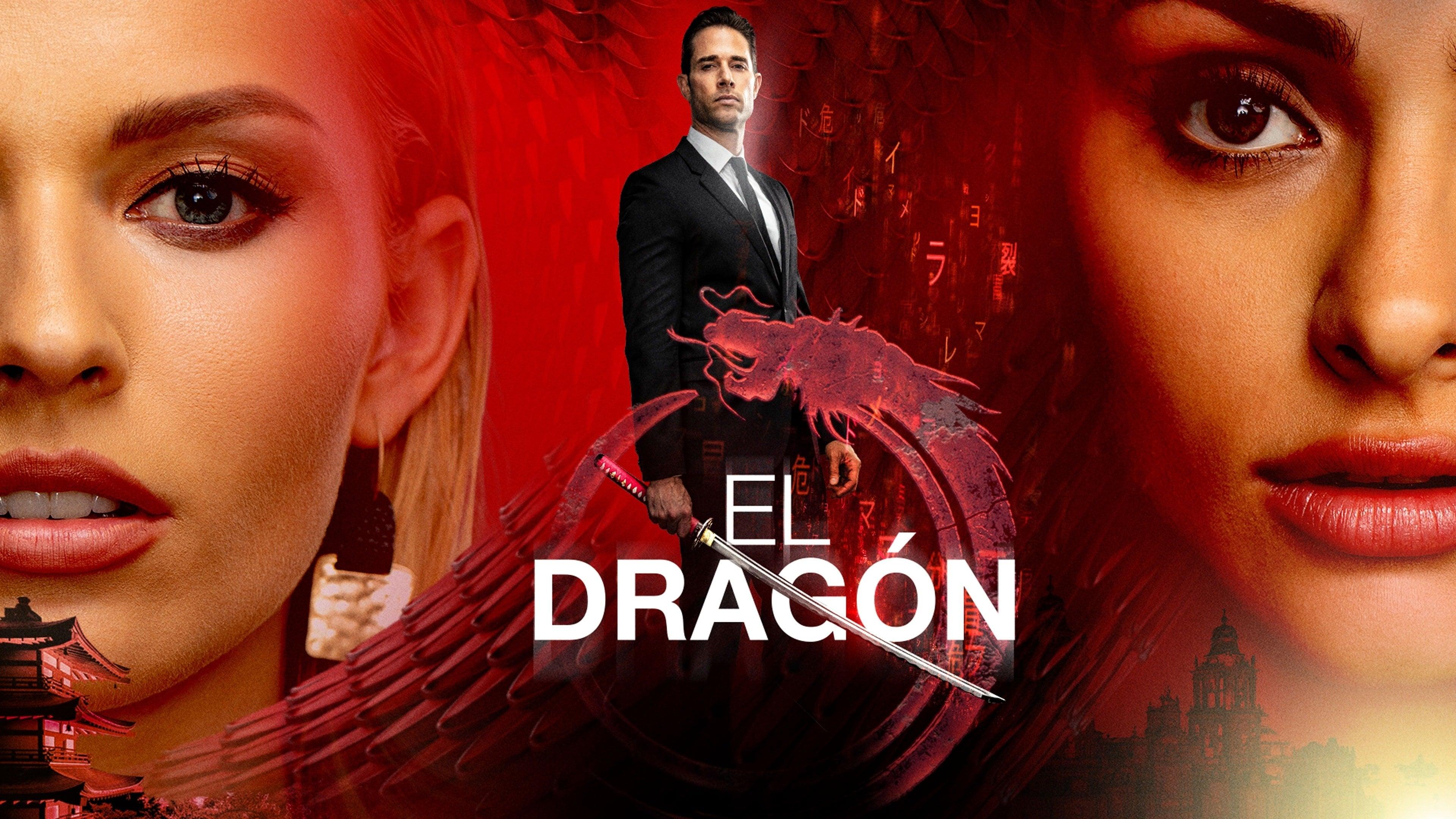 El Dragón: El regreso de un guerrero