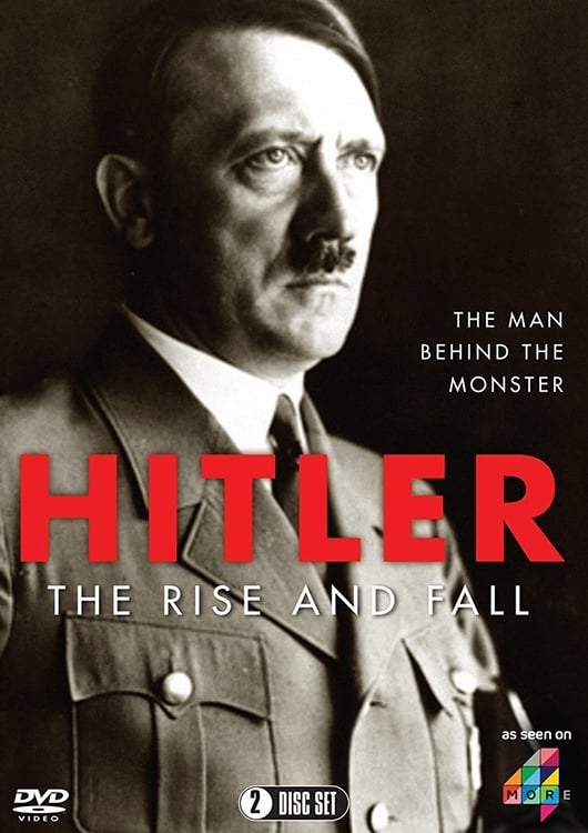 Hitler: The Rise and Fall (2016)