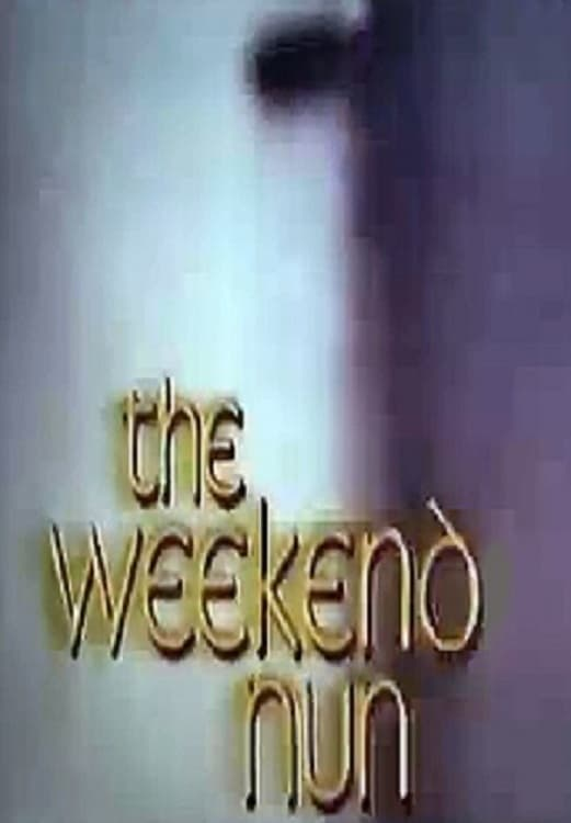 The Weekend Nun (1972)