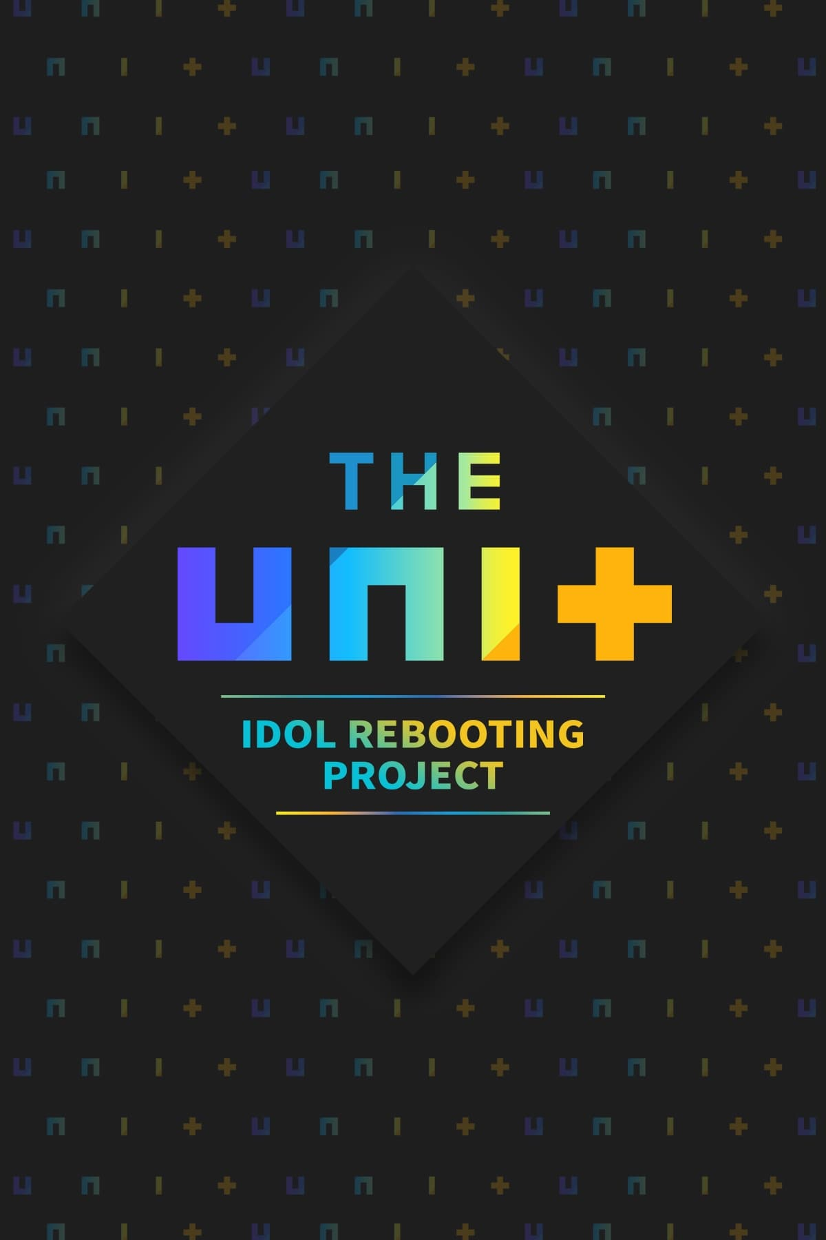 The Unit: Idol Rebooting Project (2017)