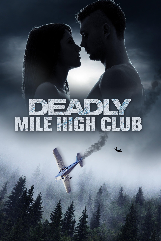 Deadly Mile High Club Legendado