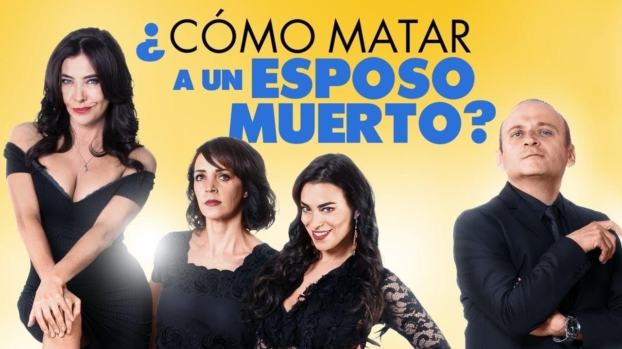 Descargar ¿Cómo matar a un esposo muerto? Latino por MEGA.