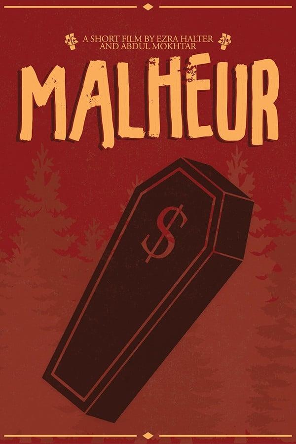 Ver Malheur Online HD Español ()