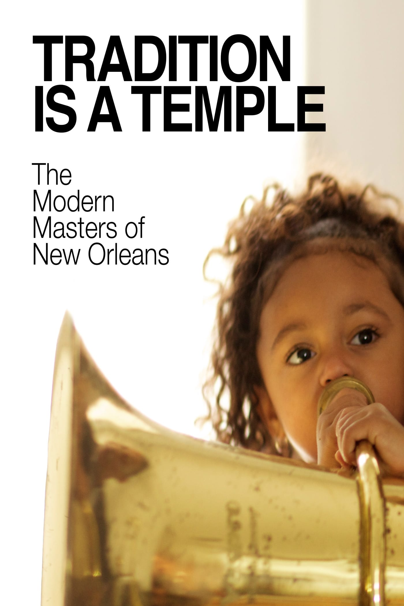 Tradition Is a Temple: The Modern Masters of New Orleans on FREECABLE TV