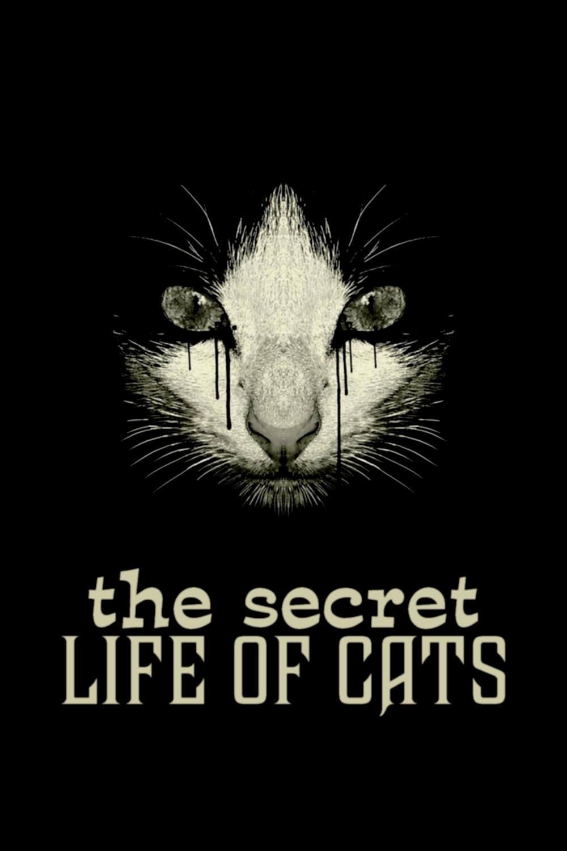 The Secret Life of Cats (2014)