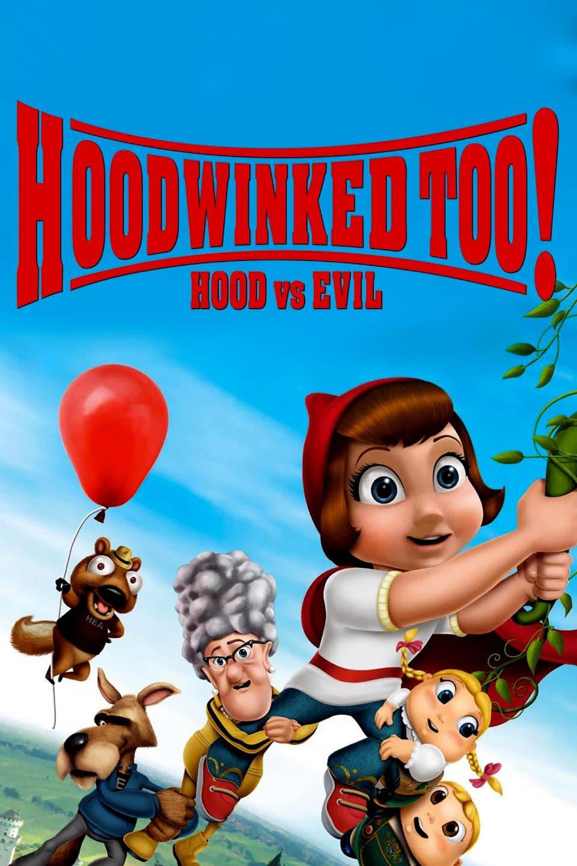 Hoodwinked Too! Hood VS. Evil