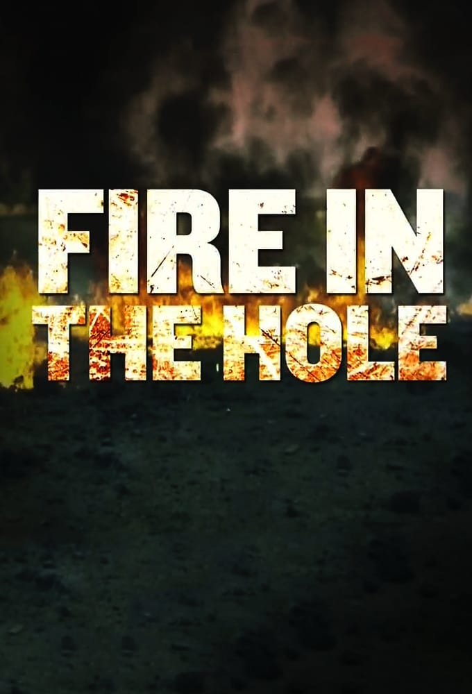 Fire in the Hole (2015)