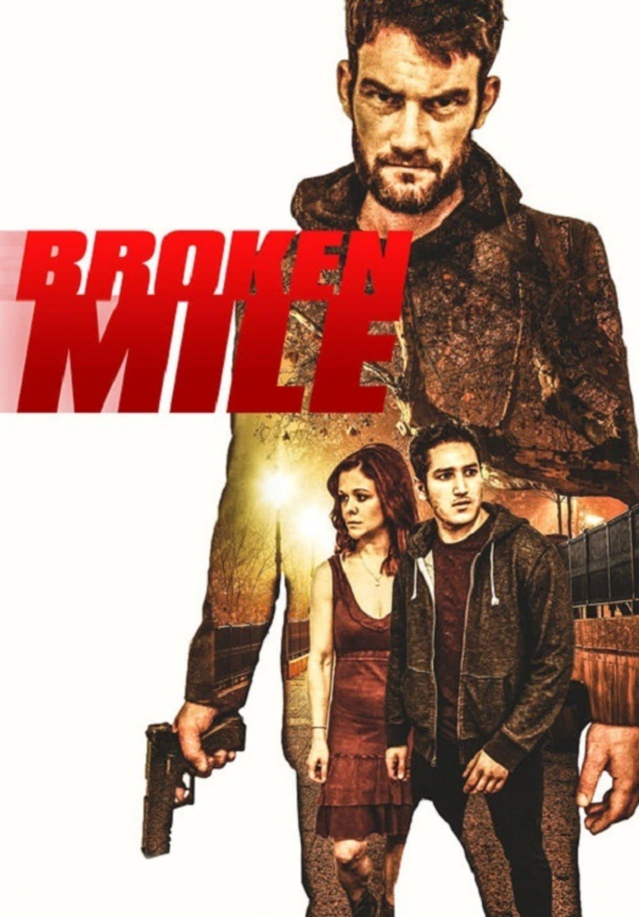 Broken Mile (2017)