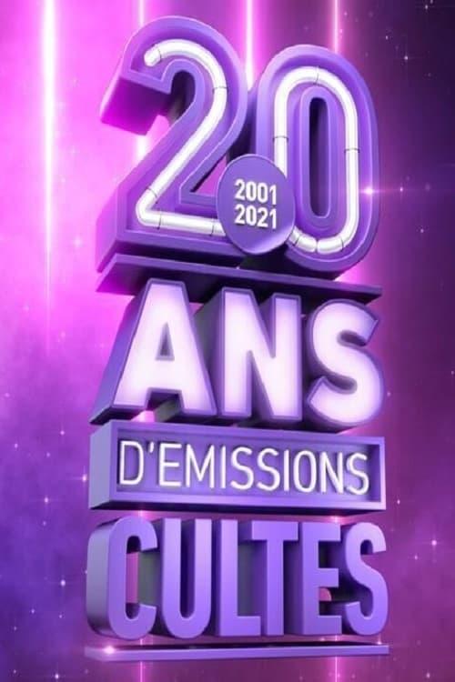 2001 2021, 20 ans d'émissions cultes (2021)