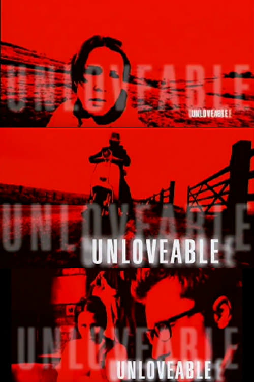 Ver Unloveable Online HD Español ()