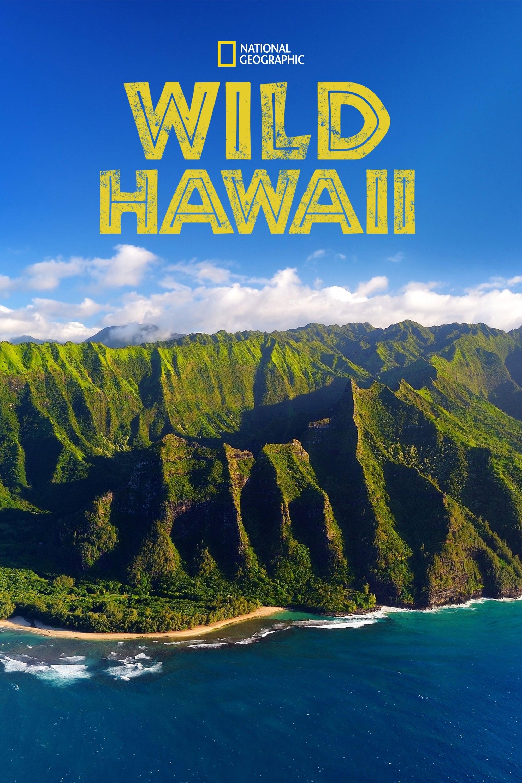 Wild Hawaii TV Shows About Hawaii