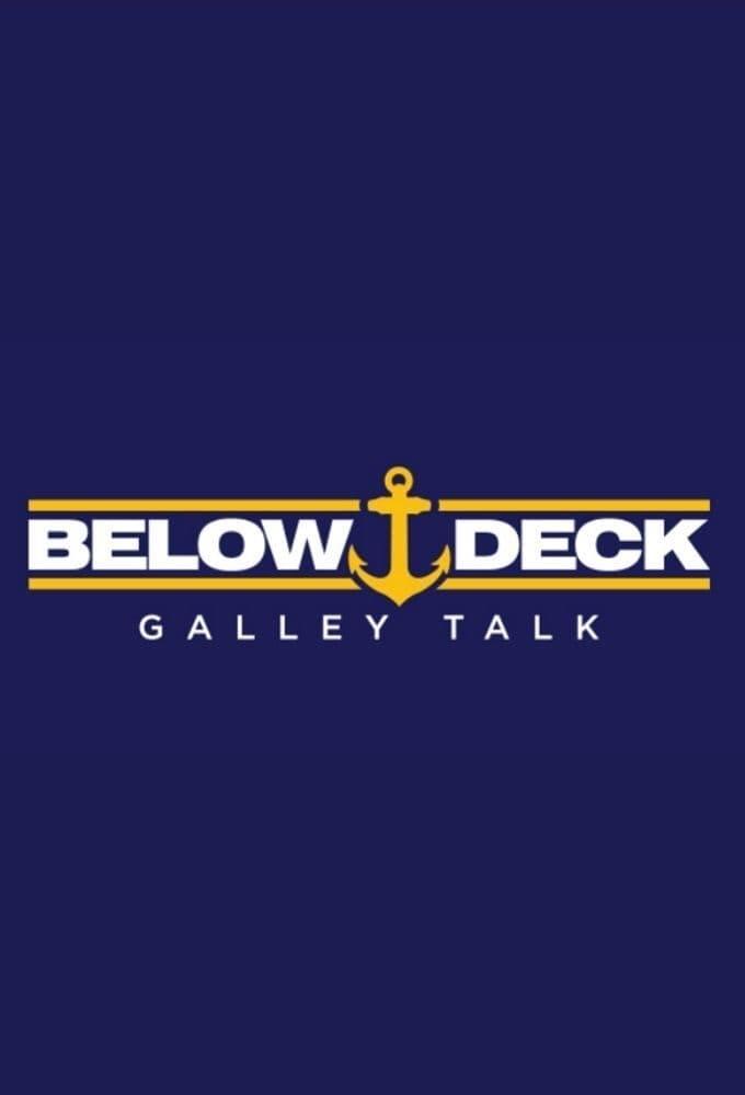 Below Deck Galley Talk (2021)