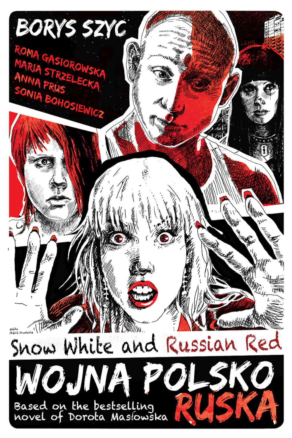 Snow White and Russian Red (2009)