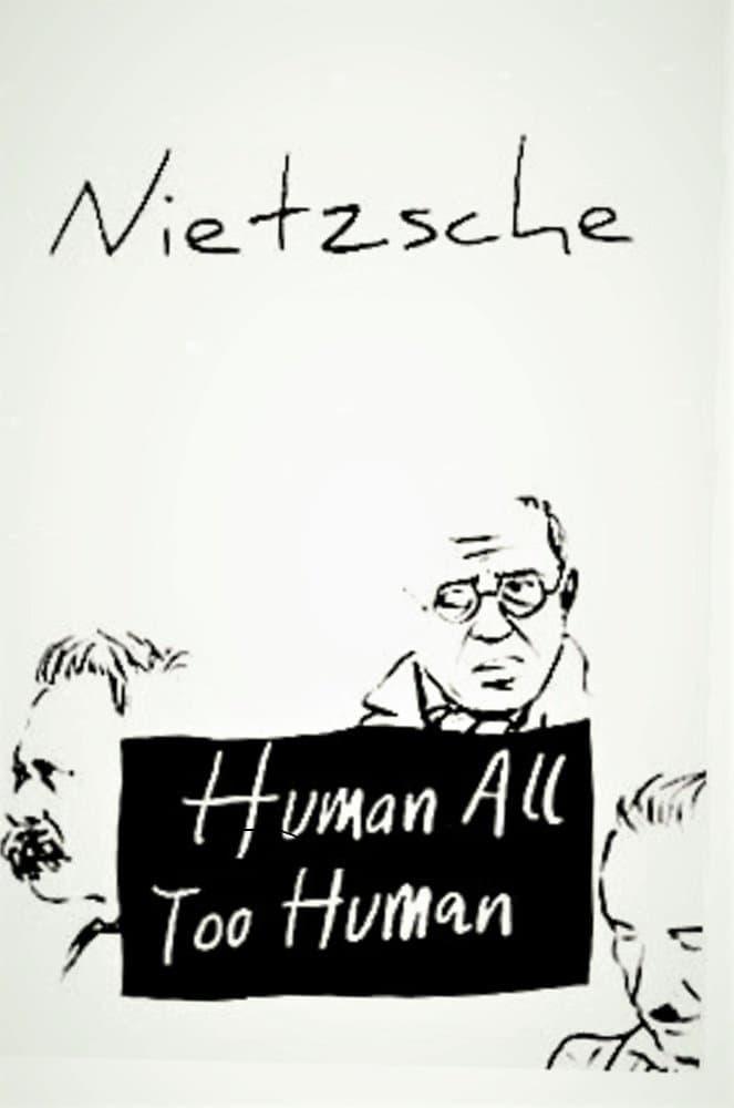 Human, All Too Human (1970)