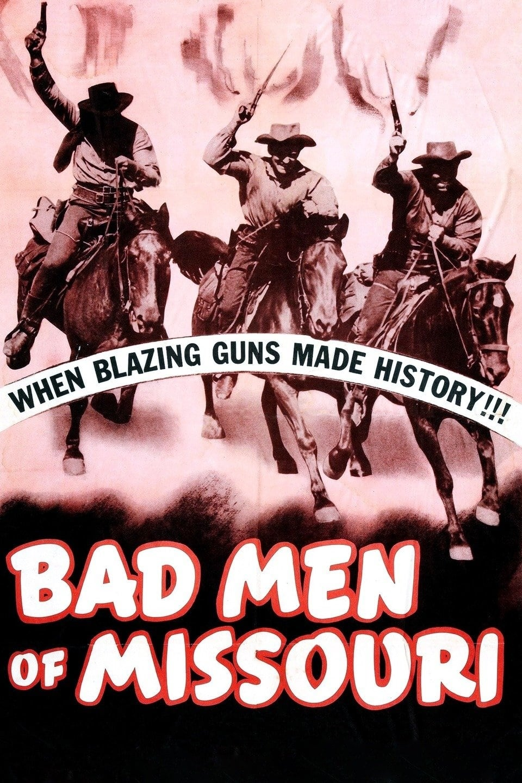 Bad Men of Missouri (1941)