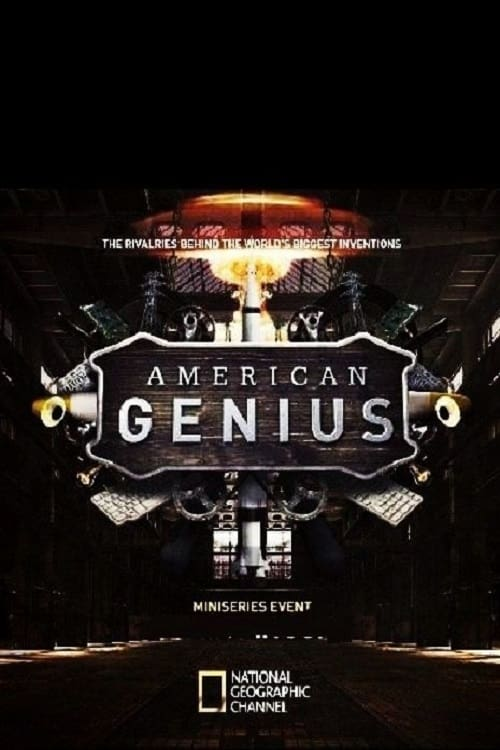 American Genius TV Shows About Genius