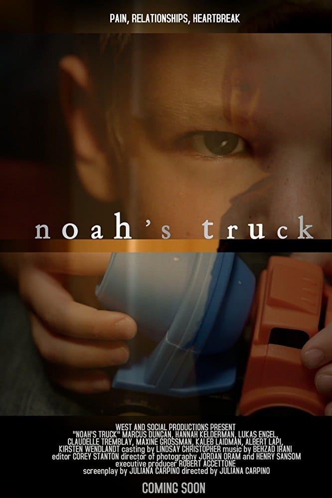 watch Noah's Truck 2017 online free