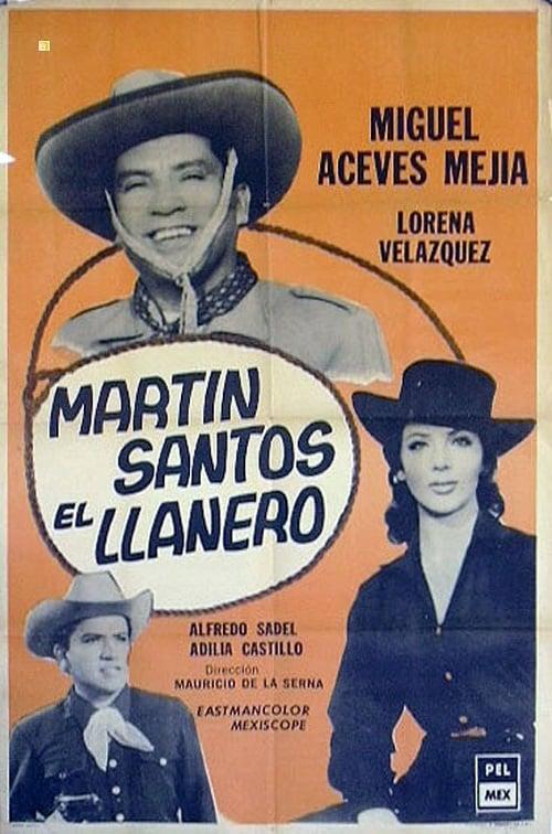 Martín Santos el llanero (1962)