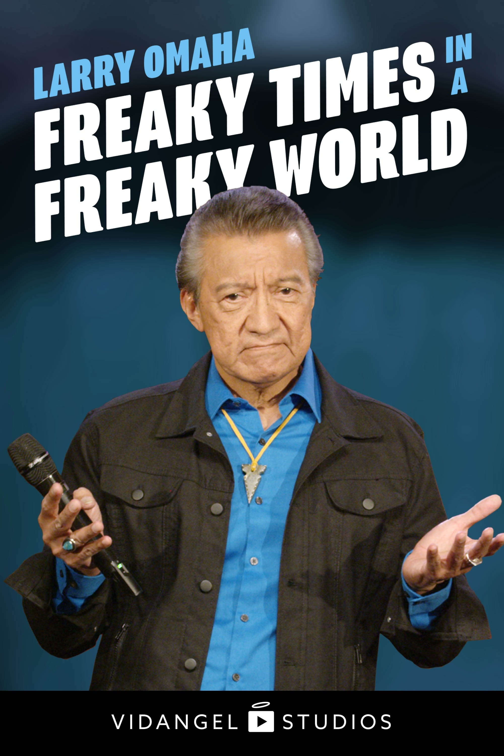 Larry Omaha: Freaky Times in a Freaky World (1970)